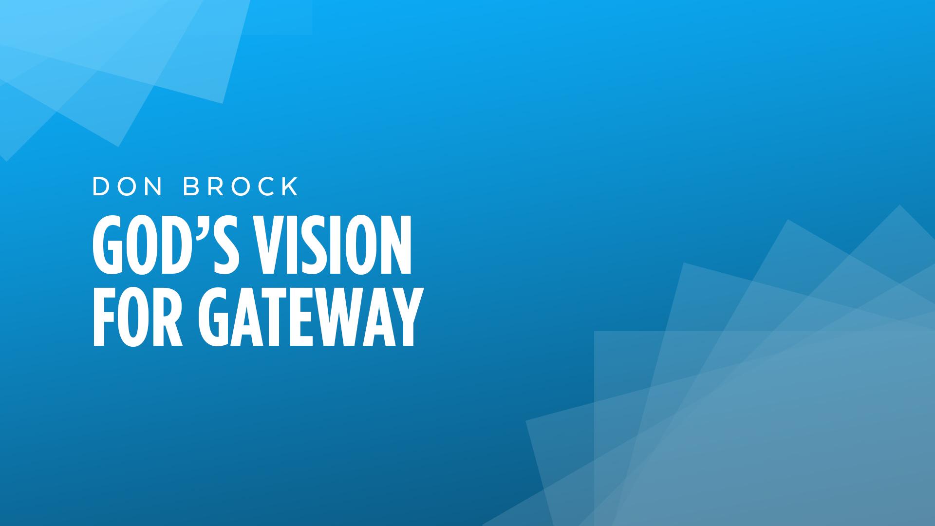 God's Vision For Gateway