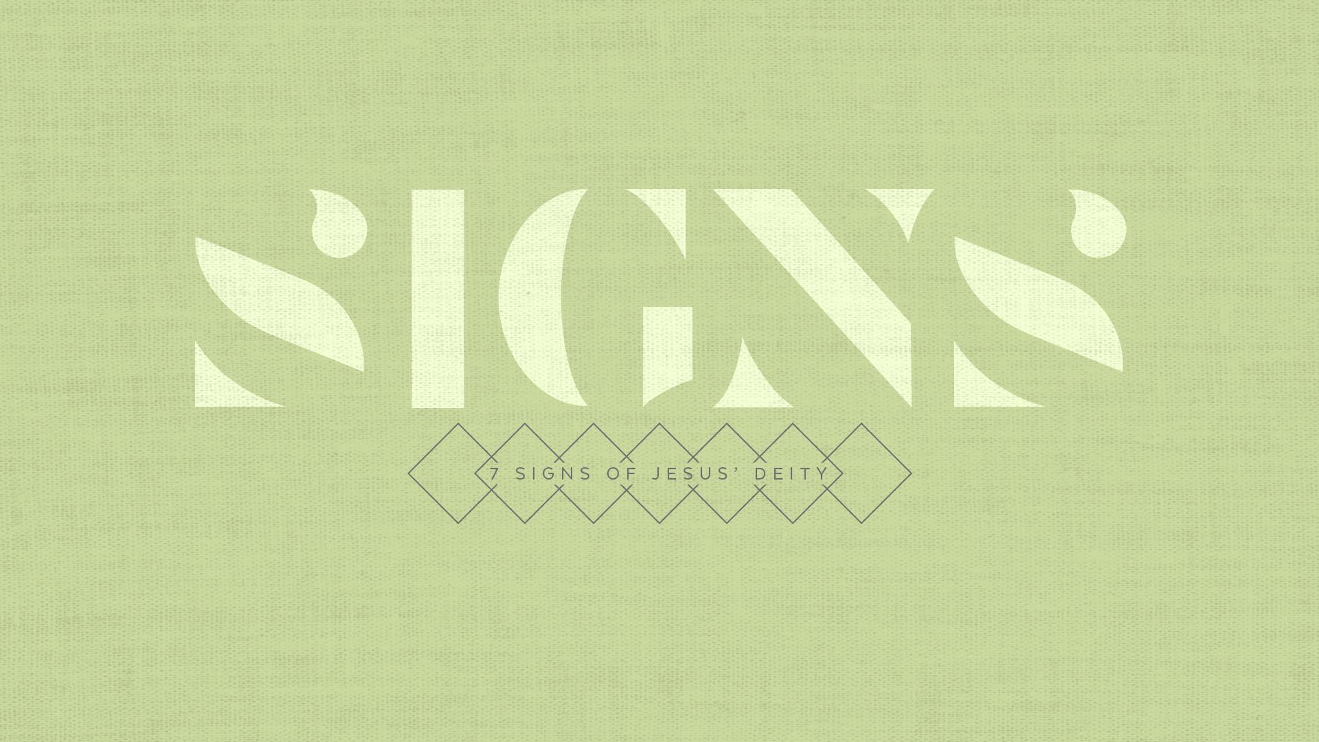 Signs Week Five