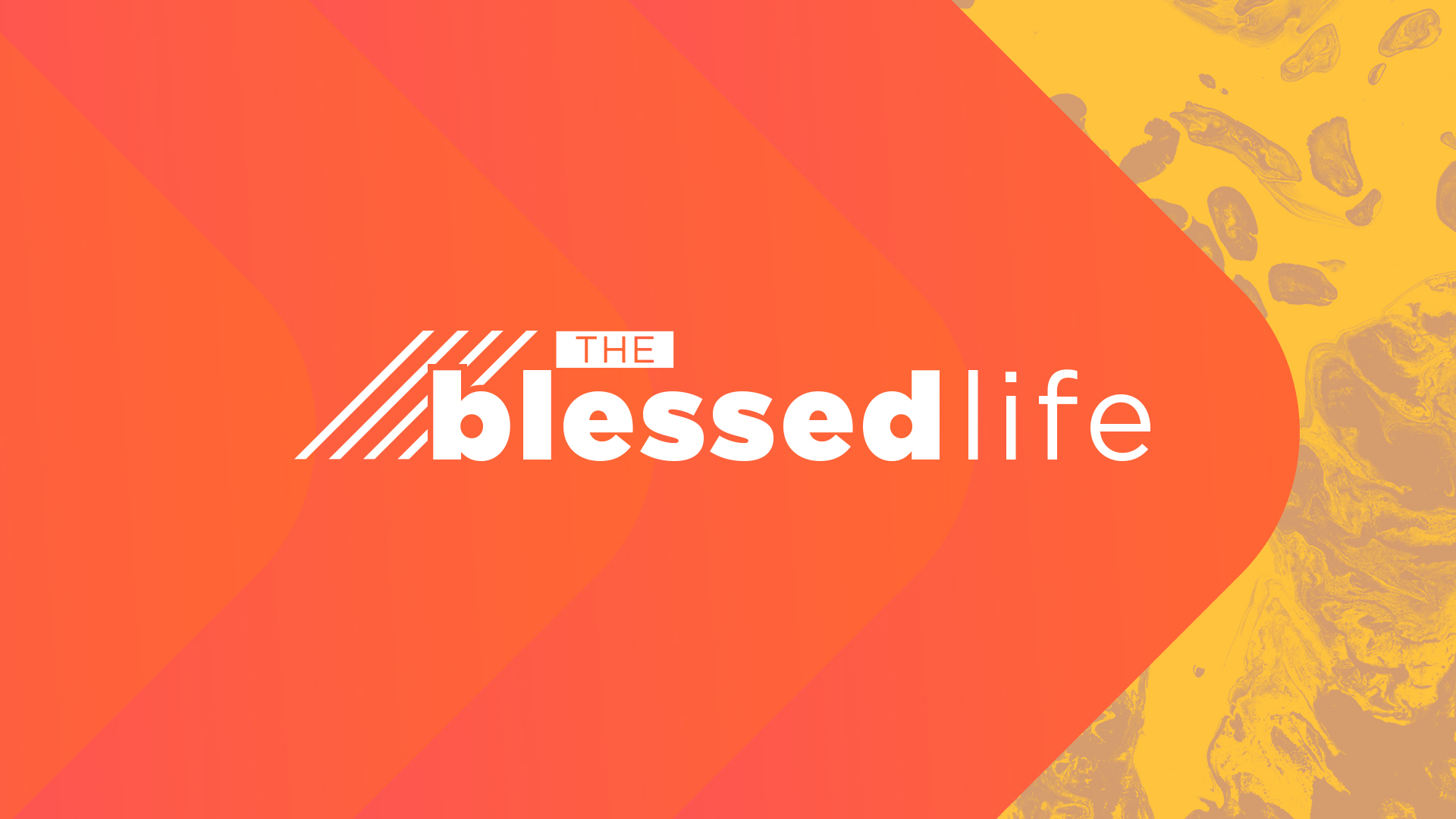 The Blessed Life – A Life That Has Been Broken