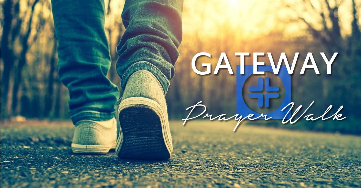 Gateway Prayer Walk