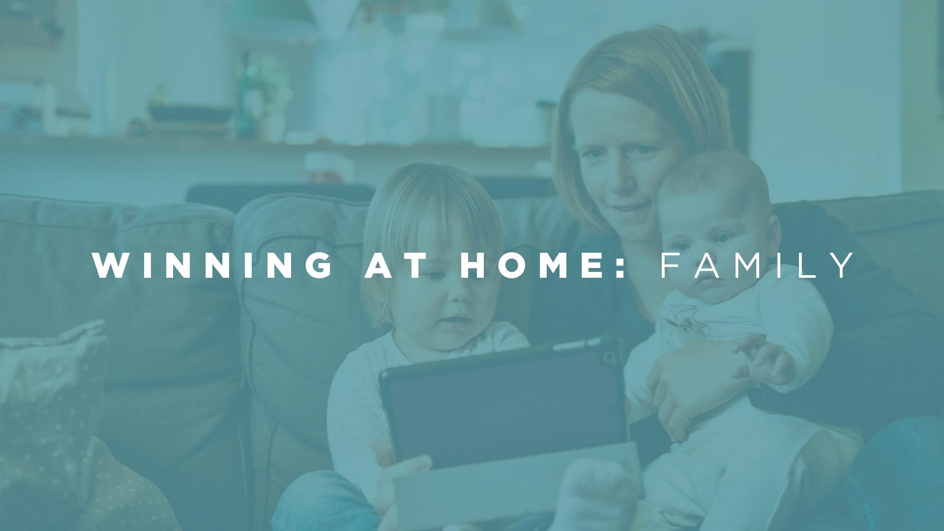 Winning At Home: Family (Jeff Pruitt)